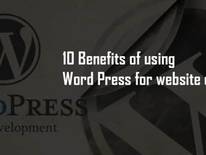 10 Benefits of Using WordPress for Website Development
