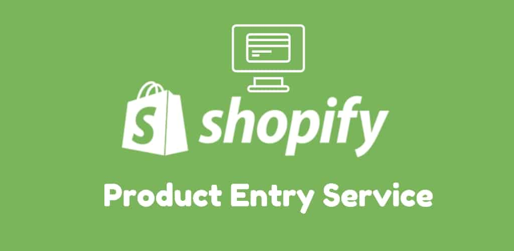 Shopify Product Entry