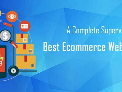 A Complete Supervision on Best Ecommerce Website Builder