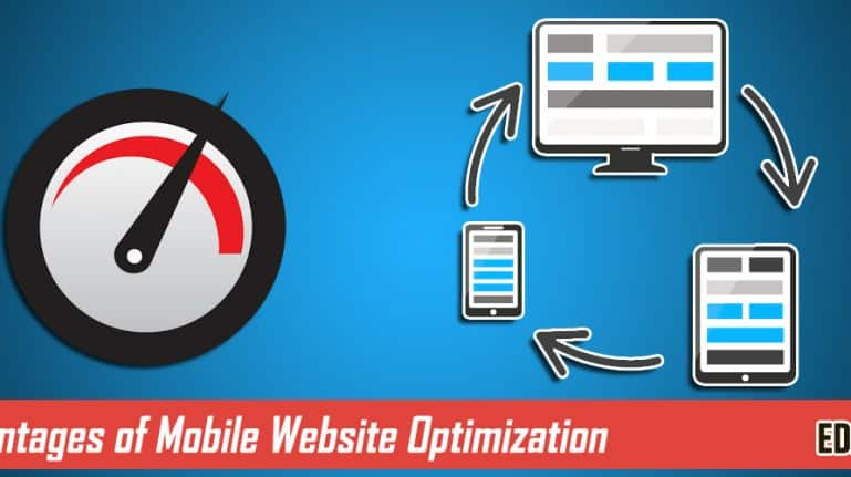 The Great Advantages of Mobile Website Optimization