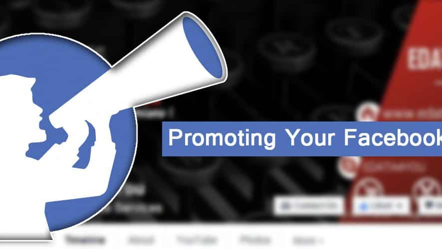 The Best Way of Promoting Your Facebook Page