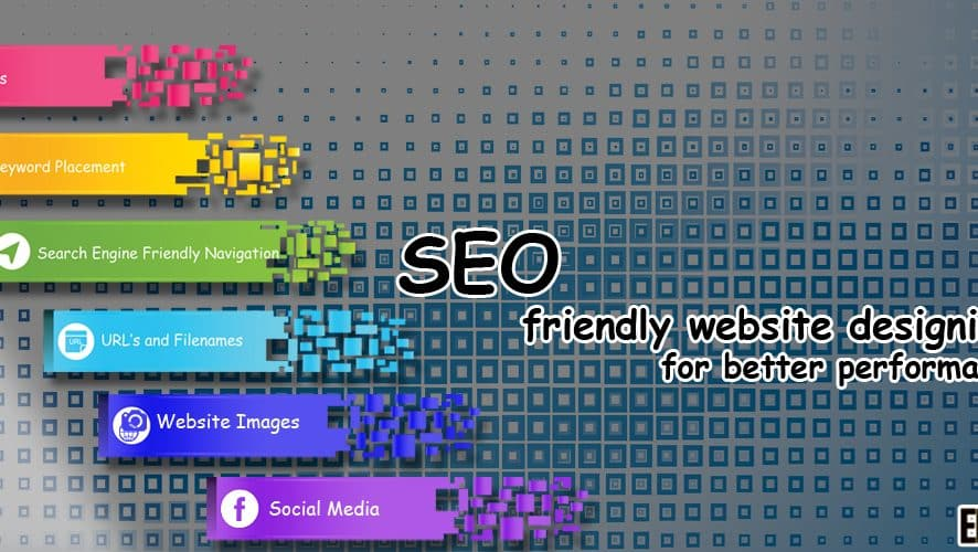 SEO Friendly Website Designing Tips for Better Performance